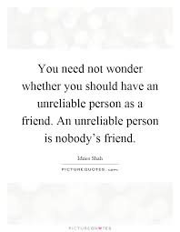 √ most searched quotes about unreliable friends