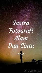 sastra fotografi alam dan cinta added a sastra fotografi alam