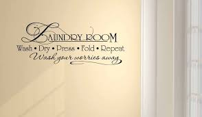 Amazon Com Ideogram Designs Wall Decal Laundry Room Wash Dry Press Fold Repeat Wash Your Worries Away Vinyl Wall Art Decor Quotes Sayings Inspirational Wall Mural Home Kitchen