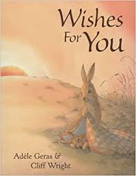 Wishes for You: Amazon.co.uk: Geras, Adele, Wright, Cliff ...