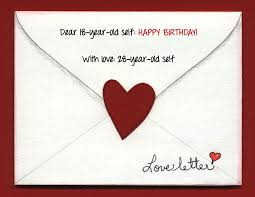 birthday reflections an open letter to my year old self
