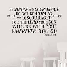 Joshua 1v9 Vinyl Wall Decal 46 Be Strong And Courageous
