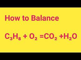 balancing c3h8 o2 co2 h2o give