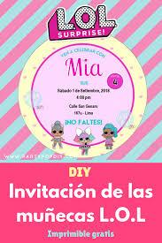 Diy Invitacion Munecas Lol Surprise Imprimible Gratis Lolsurprise