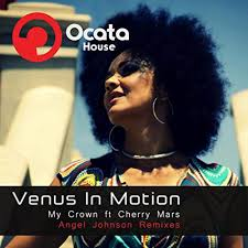 My Crown (Angel Johnson Remix) by Venus In Motion and Cherry Mars on Amazon  Music - Amazon.com