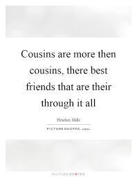 cousins quotes cousins sayings cousins picture quotes page