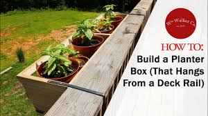 How To Build A Planter Box To Hang From A Deck Rail Youtube