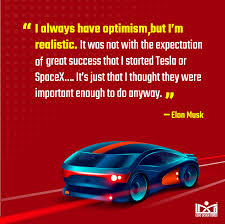 elon musk quotes to kickstart your dream business think design