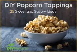 popcorn toppings 25 ideas for both