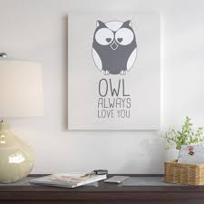 East Urban Home Owl Always Love You Graphic Art On Wrapped Canvas Wayfair