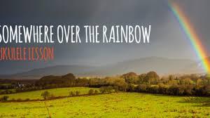 Somewhere Over The Rainbow Ukulele Lesson
