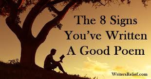 the 8 signs you ve written a good poem