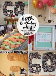60th birthday party ideas party like