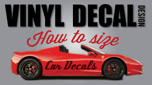 How To Size Vinyl Decals For Cars And Other Surfaces Youtube