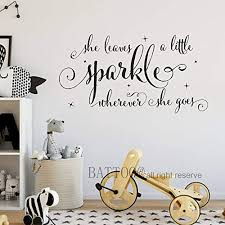 Battoo She Leaves A Little Sparkle Wherever She Goes Wall Decal Quote Girl Wall Decal Nursery Wall Decal Princess Room Decor Vinyl Wall Decal 16 W By 8 5 H Custom Wantitall
