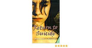 Return to Suicide: Alexander, Allyson: 9781588512239: Amazon.com: Books