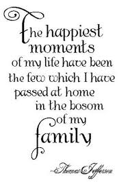 family quotes family quotes sayings happiest moments life