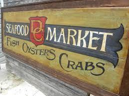 DC Seafood Market Sign painted vintage ...
