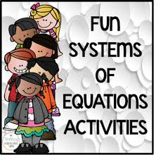 fun systems of equations activities