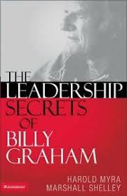 El liderazgo secretos de Billy Graham por Harold Myra, Marshall Shelley    eBay