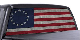 Fgd Brand Betsy Ross Colonial Flag Truck Rear Window Wrap Perforated Vinyl Decal Family Graphix Llc