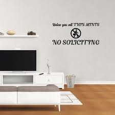 Unless You Sell Thin Mints No Soliciting Vinyl Wall Decal Quote Sticker Xj406 Walmart Com Walmart Com