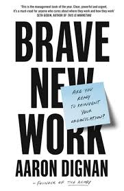 Amazon | Brave New Work: Are You Ready to Reinvent Your ...