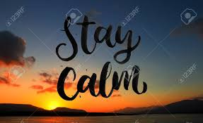 Image result for stay calm quote