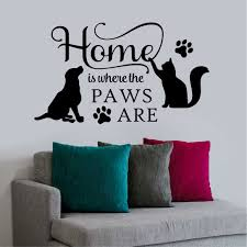 Family Pet Wall Decal Home Is Where Paws Are Dog And Cat Lover