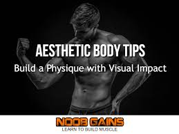 aesthetic body tips for a visual impact