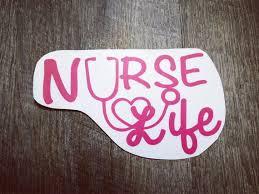 Nurse Life Sticker Decal Bumper Sticker Window Cling Laptop Etsy