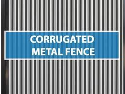 corrugated metal fence the complete