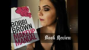 bobbi brown makeup manual review you