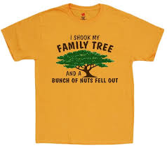 Funny Saying Shirts For Men Family Tree Decal Tee Shirt Etsy