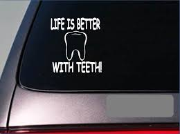 Amazon Com Ez Stik Life Is Better With Teethf404 6 Sticker Decal Dentist Dental Hygienist Brush Arts Crafts Sewing