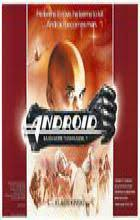Android - Aaron Lipstadt | MovieAddicted