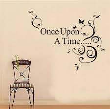 Once Upon A Time Home Decor Creative Quote Wall Decal 8045 Decorative Adesivo De Parede Vinyl Wall Sticker Vinyl Wall Stickers Wall Stickerquote Wall Decal Aliexpress