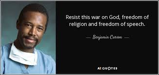 benjamin carson quote resist this war on god dom of religion