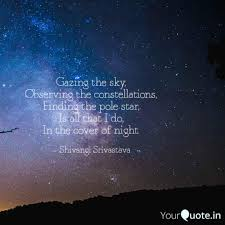 gazing the sky observing quotes writings by shivangi