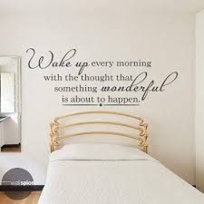 Amazon Com Wake Up Every Morning With The Thought That Something Wonderful Is About To Happen Vinyl Wall Decal Sticker Handmade