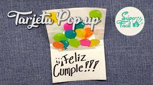 Tarjeta De Cumpleanos Pop Up Manualidades Con Papel Tarjetas