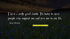 family support and love quotes top famous quotes about family