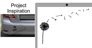 Design 6 Dandelion How To Make Custom Diy Car Decals Craft E Corner