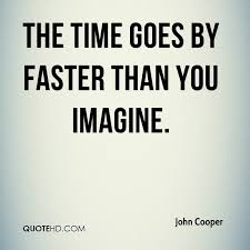 quotes about time going fast quotes