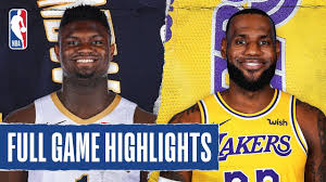PELICANS at LAKERS   FULL GAME HIGHLIGHTS