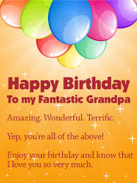 the best around wish your fantastic grandpa a terrific birthday