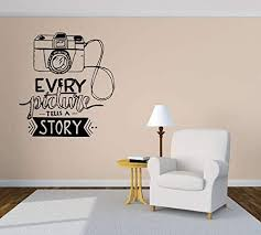Amazon Com Vinyl Sticker Quote Phrase Every Picture Tells A Story Camera Mural Decal Wall Art Decor Eh1694 Handmade