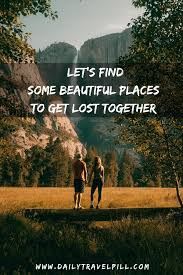 couple travel quotes the best of daily travel pill