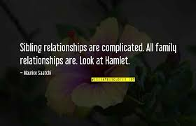 complicated family relationships quotes top famous quotes about