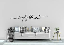 Winston Porter Simply Blessed Vinyl Wall Decal Wayfair